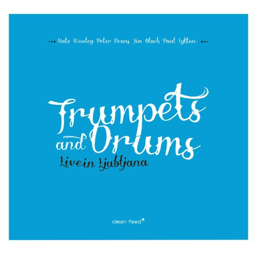 Trumpet And Drums - Live In Ljubljana (CD)