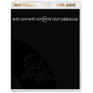 White Light / White Heat (Pure Audio Blu-ray)