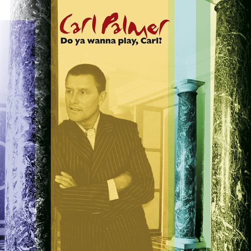 Do You Wanna Play, Carl? - The Carl Palmer Anthology (CD)