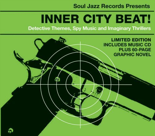 Inner City Beat! Detective Themes, Spy Music And Imaginary Thrillers 1967-1975 (CD)