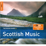 The Rough Guide To Scottish Music - Third Edition (2CD)