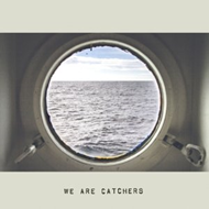 We Are Catchers (CD)
