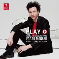 Edgar Moreau - Play: Works For Cello And Piano (CD)