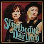 Somebody's Darling (CD)