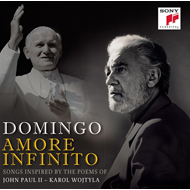 Plácido Domingo - Amore Infinito: Songs Inspired By The Poems Of John Paul II (Karol Wojtyla) (CD)