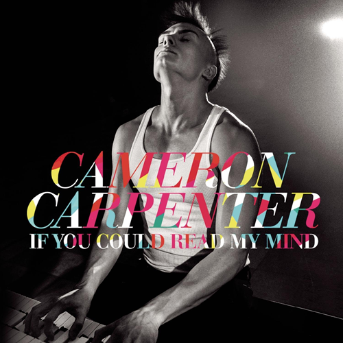 Cameron Carpenter - If You Could Read My Mind (CD)