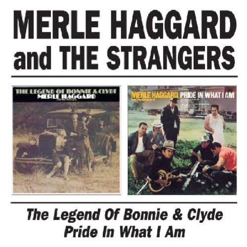 The Legend Of Bonnie & Clyde / Pride in What I Am (CD)