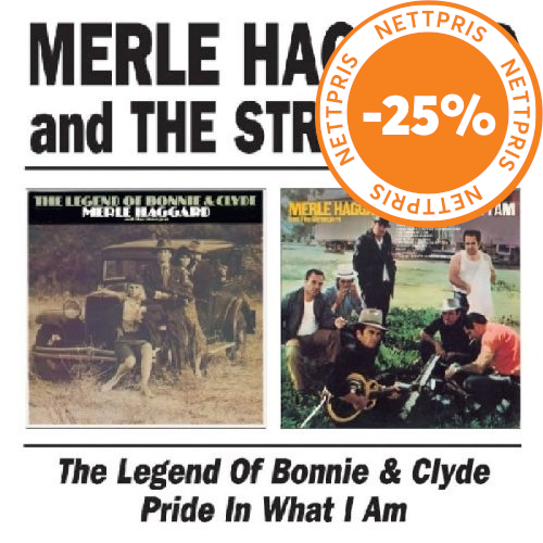 The Legend Of Bonnie & Clyde / Pride in What I Am (UK-import) (CD)