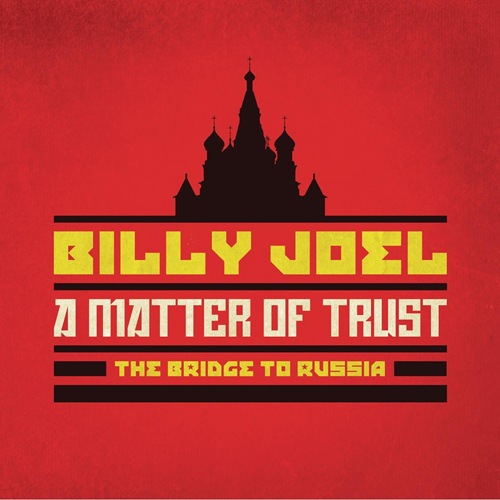 A Matter Of Trust: The Bridge To Russia - Deluxe Edition (2CD+DVD)