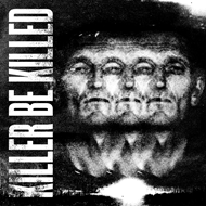 Killer Be Killed (CD)