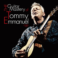 The Guitar Mastery Of Tommy Emmanuel (2CD)