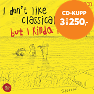 Produktbilde for I Don't Like Classical Music, But I Really Like This! (2CD)