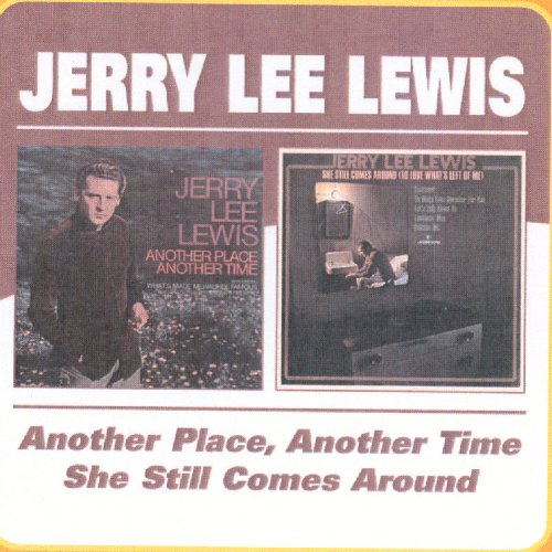 Another Place Another Time / She Still Comes Around (CD)
