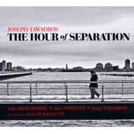 The Hour of Separation (CD)