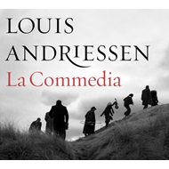 Andriessen: La Commedia (2CD+DVD)