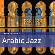The Rough Guide To Arabic Jazz (2CD)