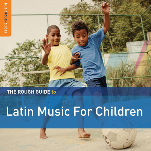 The Rough Guide To Latin Music For Children - 2nd Edition (2CD)