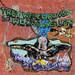 They Were Wrong, So We Drowned (CD)