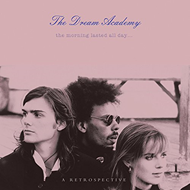 The Morning Lasted All Day - A Retrospective (2CD)