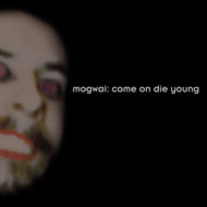 Come On Die Young - Deluxe Edition (2CD)