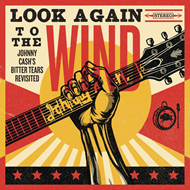 Look Again To The Wind - Johnny Cash's Bitter Tears Revisited (CD)