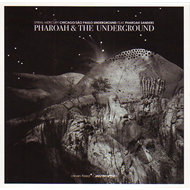 Pharoah & The Underground (CD)