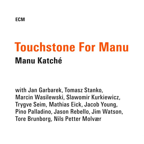 Touchstone For Manu - Limited Edition (CD)