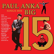 Paul Anka Sings His Big 15 (CD)