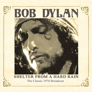 Shelter From A Hard Rain - Live Radio Broadcast 1976 (CD)