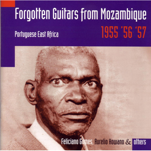 Forgotten Guitars From Mozambique - Portuguese East Africa 1955-57 (CD)