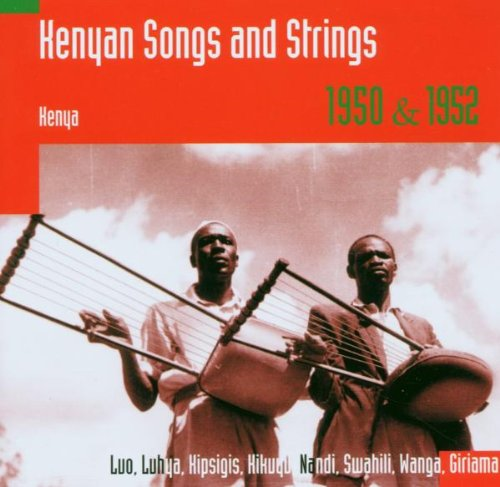 Kenyan Songs And Strings 1950 & 1952 (CD)
