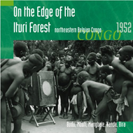 On The Edge Of The Ituri Forest - Northeastern Belgian Congo (CD)