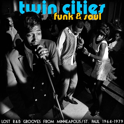 Twin Cities Funk And Soul - Lost R&B Grooves From Minneapolis/St. Paul 1964-1979 (CD)