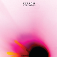 The Rose Explodes (CD)