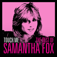 Touch Me - The Best Of Samantha Fox (CD)