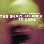 The Shape Of Rock To Come (CD)