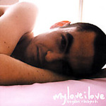 My Love I Love (CD)