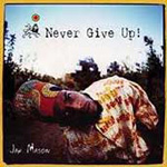 Never Give Up! (CD)