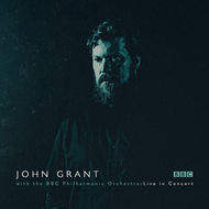 John Grant With The BBC Philharmonic Orchestra: Live In Concert (2CD)