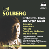 Solberg: Orchestral, Organ And Choral (CD)