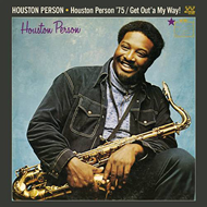 Houston Person '75 / Get Out'a My Way (CD)
