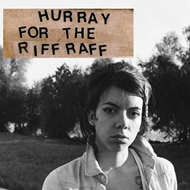Hurray For The Riff Raff (CD)