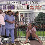Da Good Da Bad & Da Ugly (CD)