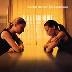 Without You I'm Nothing (CD)
