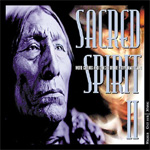 Sacred Spirit Vol. 2: More Chants And Dances Of Native (CD)
