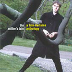 The Miller's Tale - A Tom Verlaine Anthology (2CD)