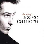 The Best Of Aztec Camera (CD)