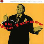 The Very Best Of Big Joe Turner (CD)