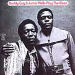 Buddy Guy & Junior Wells Play The Blues (CD)