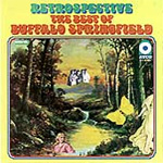 Retrospective: The Best Of Buffalo Springfield (CD)